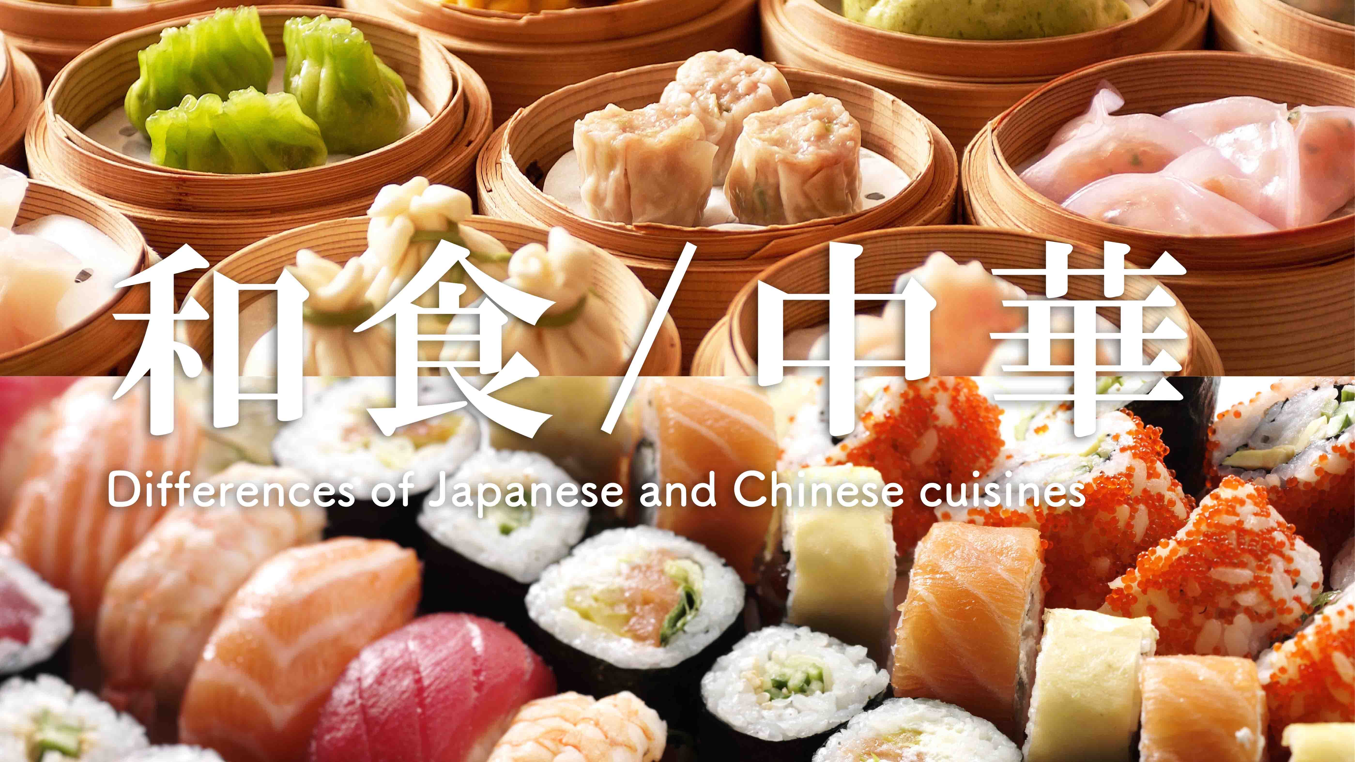 Japanese and Chinese food - How are they different?  The Metro
